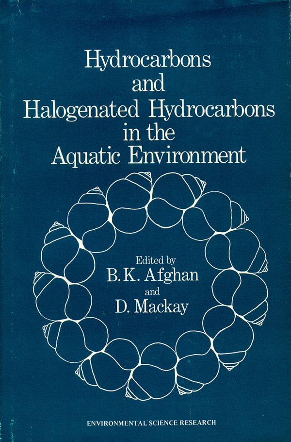 Hydrocarbons and Halogenated Hydrocarbons in the Aquatic Environment. B. K. Afghan, D. Mackay.