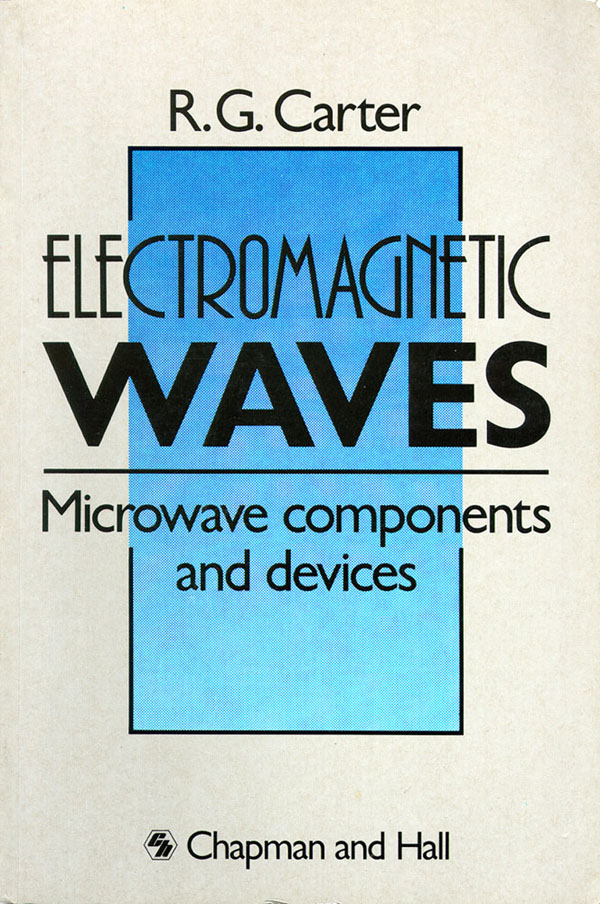 Electromagnetic Waves: Microwave Components and Devices. R. Carter.