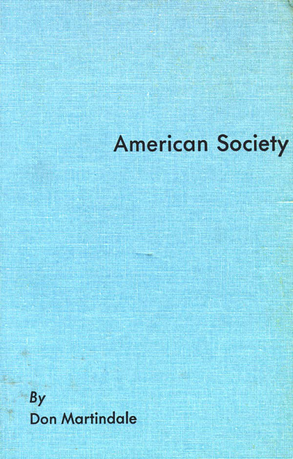 American Society. Don Martindale.