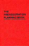 Prenegotiation Planning Book. William F. Morrison.