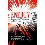 Energy: Resources, Utilisation, and Policies. J. H. Horlock.