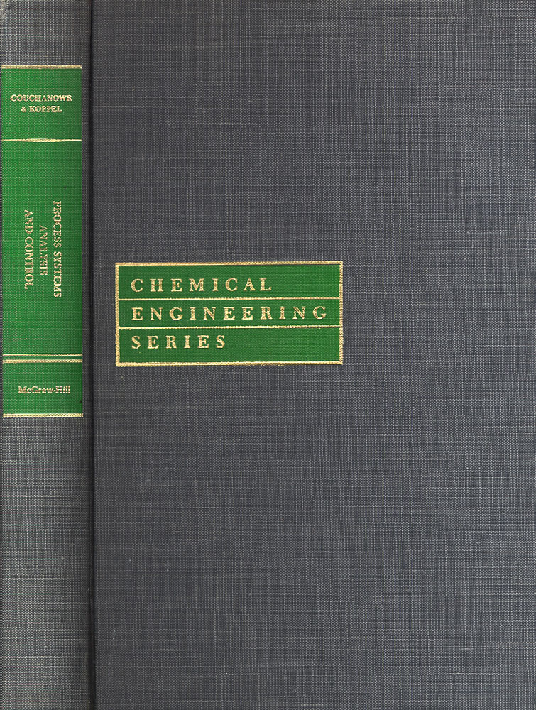 Process Systems Analysis and Control. Donald R. Coughanowr, Lowell B. Koppel.