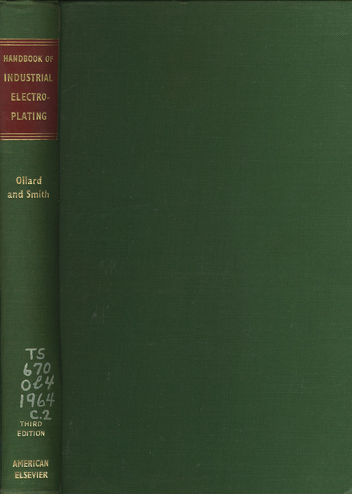 Handbook of Industrial Electroplating. E. A. And Smith Ollard, E. B.