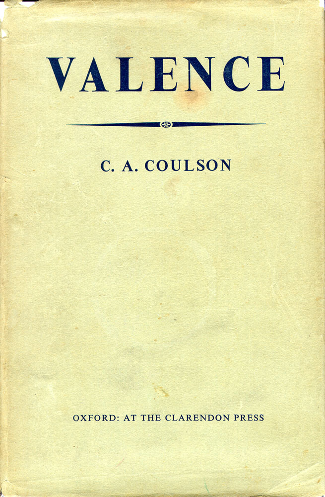 Valence - 1ST EDITION. C. A. Coulson.