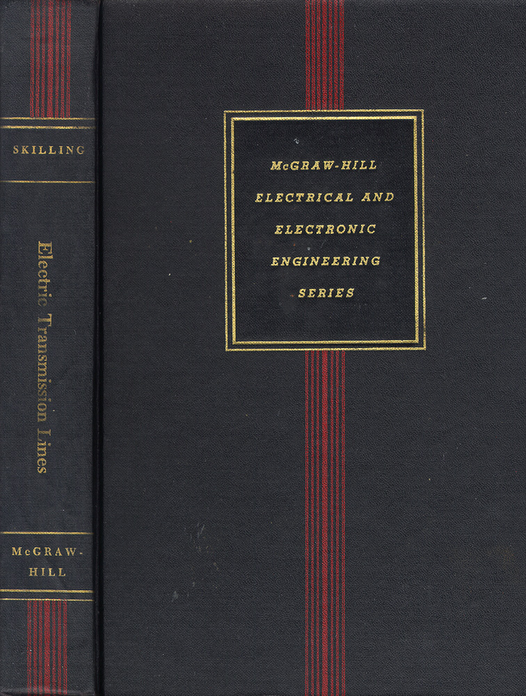 ELECTRIC TRANSMISSION LINES: Distributed Constants, Theory and Applications. Hugh Hildreth Skilling.