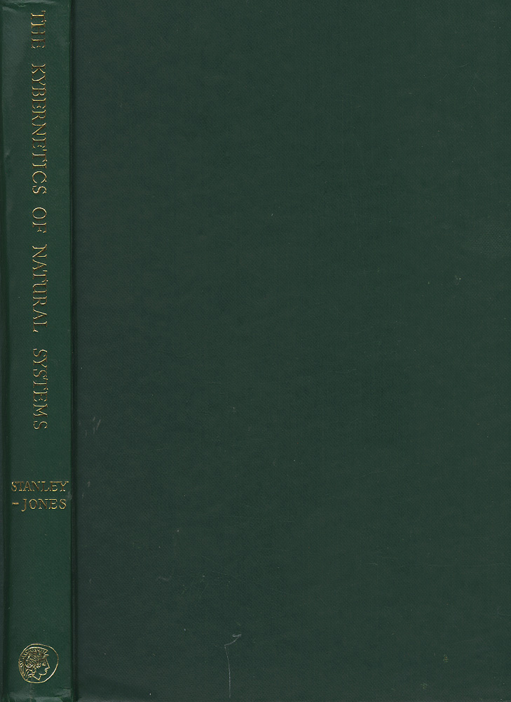 Kybernetics of Natural Systems: A Study in Patterns of Control. D. And K. Stanley-Jones.
