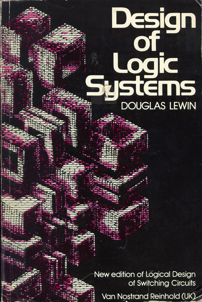 Design of Logic Systems. D. Lewin.