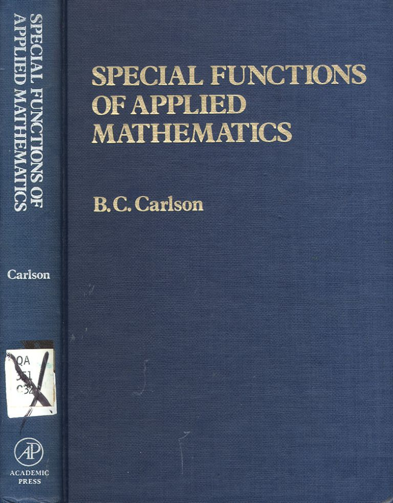 Special Functions of Applied Mathematics. Bille Chandler Carlson.