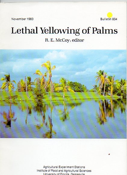 Lethal Yellowing of Palms. R. E. McCoy.