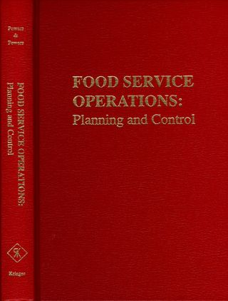 Food Service Operations: Planning anc Control. Thomas F. Powers, Jo Marie Powers.
