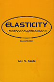 Elasticity: Theory and Applications. Adel S. Saada