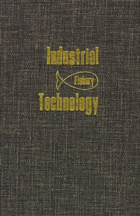 Industrial Fishery Technology. Maurice E. Stansby
