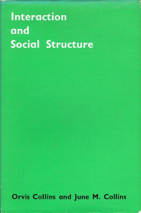 Interaction and Social Structure