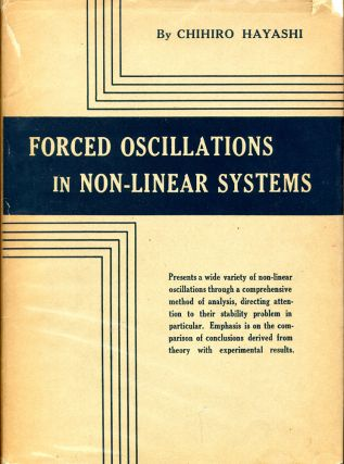 Forced Oscillations in Non-Linear Systems. Chihiro Hayashi.