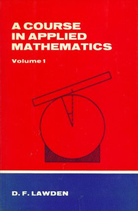 Course in Applied Mathematics - Volume 1 (2 Parts
