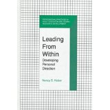 Leading from Within : Developing Personal Direction (Professional Practices in Adult Education and Human Resource Development Ser.)